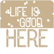 The Good Life: May 2019 Words & Tags Kit- life is good here