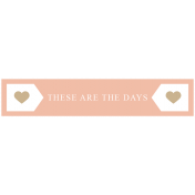 The Good Life: May 2019 Words & Tags Kit- these are the days