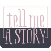 The Good Life: June 2019 Words & Tags Kit- tell me a story