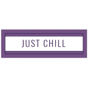 The Good Life: July 2019 Words & Tags Kit- just chill