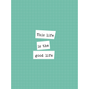 The Good Life - July 2019 Journal Cards - Card 9 3x4