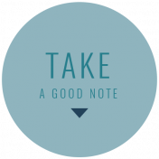 The Good Life: September 2019 Words & Labels Kit- label take a good note