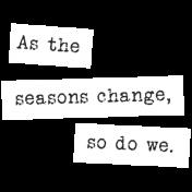 The Good Life: September 2019 Words & Labels Kit- word strip seasons change