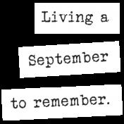 The Good Life: September 2019 Words & Labels Kit- word strip september to remember