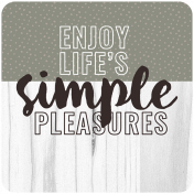 The Good Life- November 2019 Words & Tags- Tag Simple Pleasures