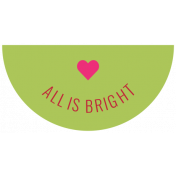 The Good Life: December 2019 Christmas Labels & Words Kit - label all is bright