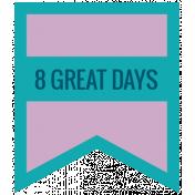 The Good Life- December 2019 Hanukkah Words & Labels- Label 8 Great Days