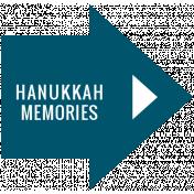 The Good Life- December 2019 Hanukkah Words & Labels- Label Hanukkah Memories