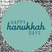 The Good Life- December 2019 Hanukkah Words & Labels- Label Happy Hanukkah Days