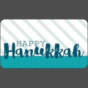 The Good Life- December 2019 Hanukkah Words & Labels- Word Tag Happy Hanukkah