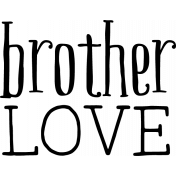 The Good Life: March 2020 Stamps Kit- brother love template