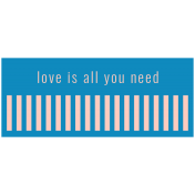 The Good Life - April 2020 Labels & Words - Label Love Is All You Need