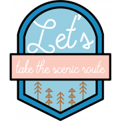 The Good Life: April 2020 Travel Labels & Words Kit- let's take the scenic route
