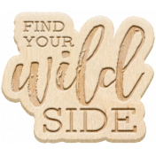 The Good Life - June 2020 Elements - Wood Wild Side