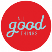 The Good Life - June 2020 Labels & Words - Label All Good Things