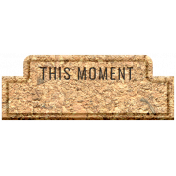The Good Life: August 2020 Elements Kit- this moment
