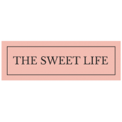 The Good Life August 2020 Labels & Words label the sweet life