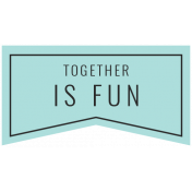 The Good Life August 2020 Labels & Words label together is fun
