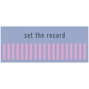 The Good Life- October 2020 Labels- Label Set The Record