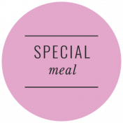 The Good Life- October 2020 Labels- Label Special Meal