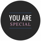 The Good Life- October 2020 Labels- Label You Are Special