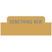The Good Life: November 2020 Labels Kit- Something New