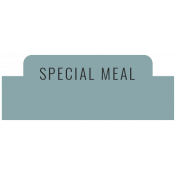 The Good Life: November 2020 Labels Kit- special meal