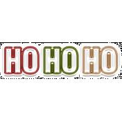 The Good Life: December 2020 Christmas Elements- Ho Ho Ho Word Art