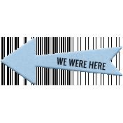 World Traveler Bundle #2 - Elements - Label Foam We Were Here Arrow