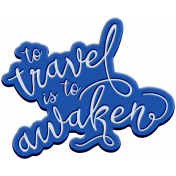 World Traveler Bundle #2- Elements- Label Rubber Travel Is To Awaken