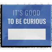 World Traveler Bundle #2- Elements- Label Vellum Good To Be Curious