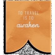 World Traveler Bundle #2- Elements- Label Vellum Travel Is To Awaken