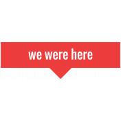 World Traveler Bundle #2- Labels- Label We Were Here