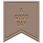 The Good Life: February 2021 Elements Kit- Word- A Good Day