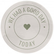 The Good Life: February 2021 Elements Kit- Word- We Had A Good Day Today