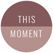 The Good Life: February 2021 Labels Kit- label this moment