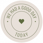 The Good Life: February 2021 Labels Kit- label we had a good day