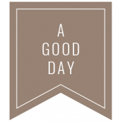 The Good Life: February 2021 Labels Kit- label a good day