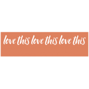 The Good Life: February 2021 Labels Kit- label love this