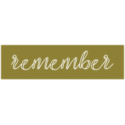 The Good Life: February 2021 Labels Kit- label remember