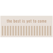 The Good Life: February 2021 Labels Kit- label the best is yet to come