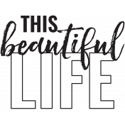 The Good Life: March 2021 Stamps Kit- this beautiful life template
