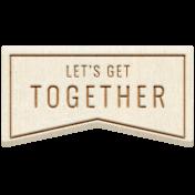 Summer Lovin_Banner flag-Let's get together Wood