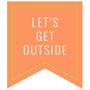 Summer Lovin_Banner flag-Let's get outside Print