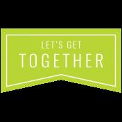 Summer Lovin_Banner flag-Let's get together Print