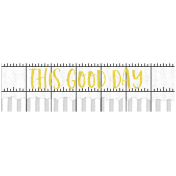 Good Life April 21_Word Tag-This good day
