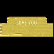 Good Life April 21_Word Tab-Love you