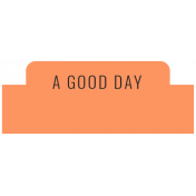 Summer Lovin_Label Tab-A Good Day