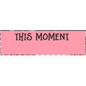 Summer Lovin_Label-This Moment