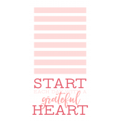 Good Life May 21_Journal Me-Start with a Grateful Heart TN